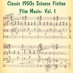 CLASSIC SCIENCE FICTION FILM MUSIC - VOL 1 (website)